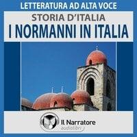 Storia d'Italia - vol. 19 - I Normanni in Italia - AA.VV. (a cura di Maurizio Falghera)