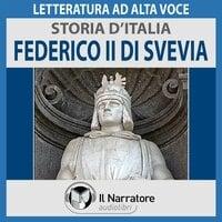 Storia d'Italia - vol. 26 - Federico II di Svevia - AA.VV. (a cura di Maurizio Falghera)