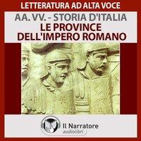 Storia d'Italia - vol. 7 - Le province dell'impero romano - AA.VV. (a cura di Maurizio Falghera)