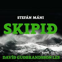 Skipið - Stefán Máni
