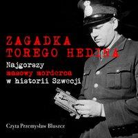 Zagadka Torego Hedina - S1E7 - Johan Persson