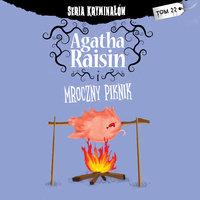 Agatha Raisin i mroczny piknik - M.C. Beaton