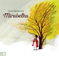 Mirabelka - Cezary Harasimowicz