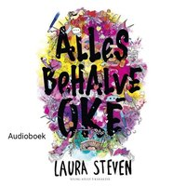 Allesbehalve oké - Laura Steven