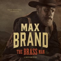 The Brass Man - Max Brand