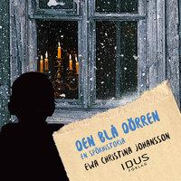 Den blå dörren : en spökhistoria - Ewa Christina Johansson