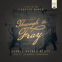 Through the Fray - George Alfred Henty