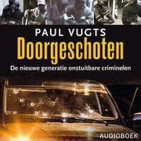 Doorgeschoten - Paul Vugts
