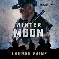 Winter Moon - Lauran Paine