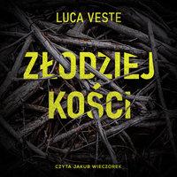 Złodziej kości - Luca Veste