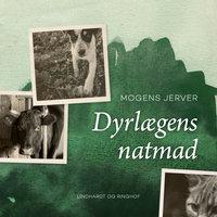 Dyrlægens natmad - Mogens Jerver