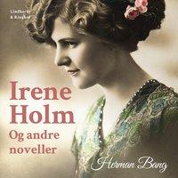 Irene Holm og andre noveller - Herman Bang