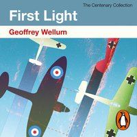 First Light - Geoffrey Wellum