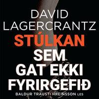 Stúlkan sem gat ekki fyrirgefið - David Lagercrantz