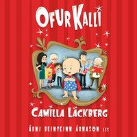 Ofur-Kalli - Camilla Läckberg