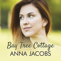 Bay Tree Cottage - Anna Jacobs