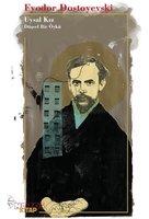 Uysal Kız - Fyodor Dostoyevski