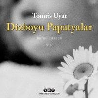 Dizboyu Papatyalar - Tomris Uyar