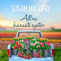 Allra käraste syster - Susan Mallery