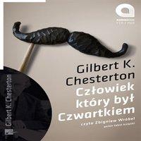 Człowiek który był czwartkiem - Gilbert K. Chesterton
