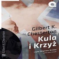 Kula i krzyż - Gilbert K. Chesterton