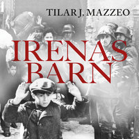 Irenas barn - Tilar J. Mazzeo