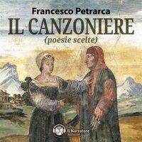 Il Canzoniere (poesie scelte) - Petrarca Francesco