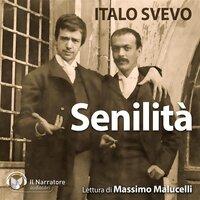 Senilità - Svevo Italo