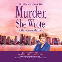 Murder, She Wrote: A Date with Murder - Jessica Fletcher