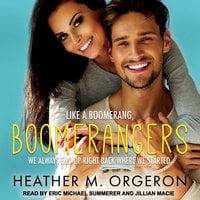 Boomerangers - Heather M. Orgeron