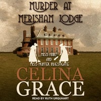 Murder at Merisham Lodge - Celina Grace