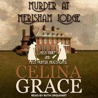 Murder at Merisham Lodge - Celina Grace