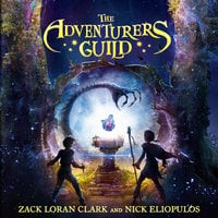 The Adventurers Guild - Nick Eliopulos, Zack Loran Clark