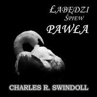 Palące przesłanie wprost z lochu - cz.1 - Charles R. Swindoll