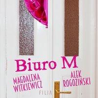 Biuro M - Magdalena Witkiewicz, Aleksander Rogoziński