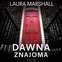 Dawna znajoma - Laura Marshall