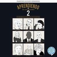 Aprendiendo de los mejores 2 - Francisco Alcaide Hernández