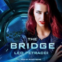 The Bridge - Leonard Petracci