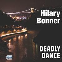 Deadly Dance - Hilary Bonner