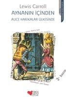 Aynanın İçinden / Alice Harikalar Ülkesinde - Lewis Caroll