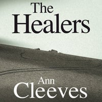 The Healers - Ann Cleeves