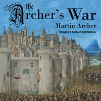 The Archer's War - Martin Archer