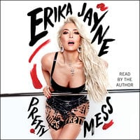 Pretty Mess - Erika Jayne