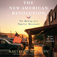The New American Revolution: The Making of a Populist Movement - Kayleigh McEnany