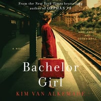 Bachelor Girl - Kim van Alkemade