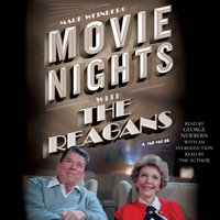 Movie Nights with the Reagans: A Memoir - Mark Weinberg
