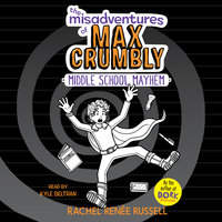 The Misadventures of Max Crumbly 2 - Rachel Renée Russell