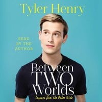 Between Two Worlds - Tyler Henry