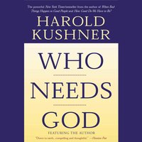Who Needs God? - Harold Kushner