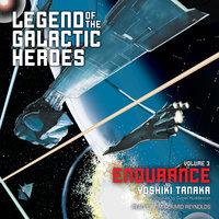 Legend of the Galactic Heroes, Vol. 3 - Yoshiki Tanaka